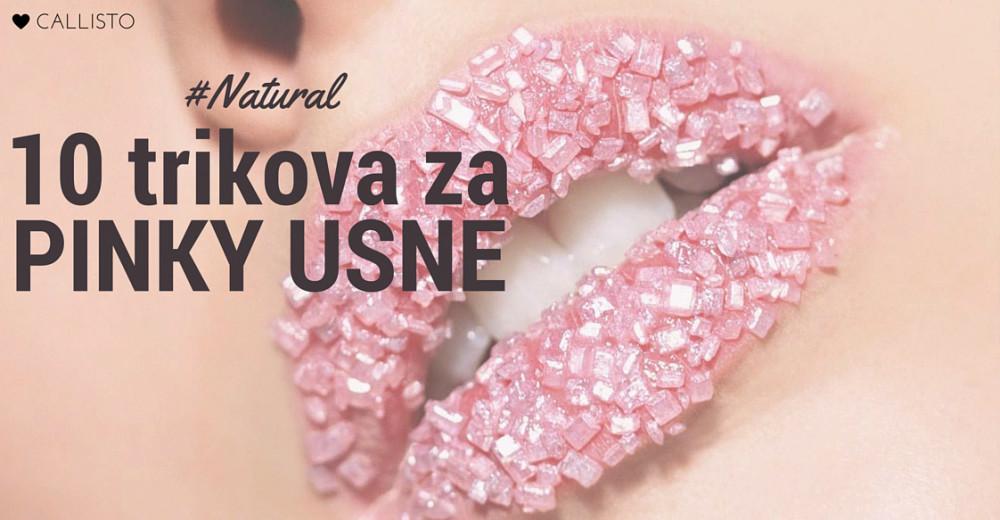 10 trikova za prirodno pinky usne s red carpeta